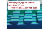 Tấm xốp m x 1m phòng thể dục giá rẻ 098 405 0011