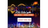 Vé máy bay Đà Nẵng đi Hồng Kông khuyến mại