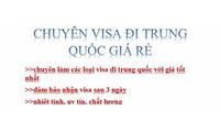 Làm visa đi Trung Quốc, Hồng Kong, Hàn Quốc, Nhật Bản