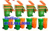 Đại hạ giá thùng rác 120 lít, 240 lít  Call: 0911.084.000