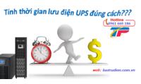 Cách tính thời gian lưu điện UPS chính xác