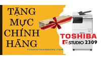 Máy photocopy Toshiba e2309 tặng mực chính hãng
