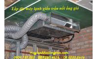 Mua Máy lạnh giấu trần nối ống gió Daikin trực tiếp sẽ có giá tốt